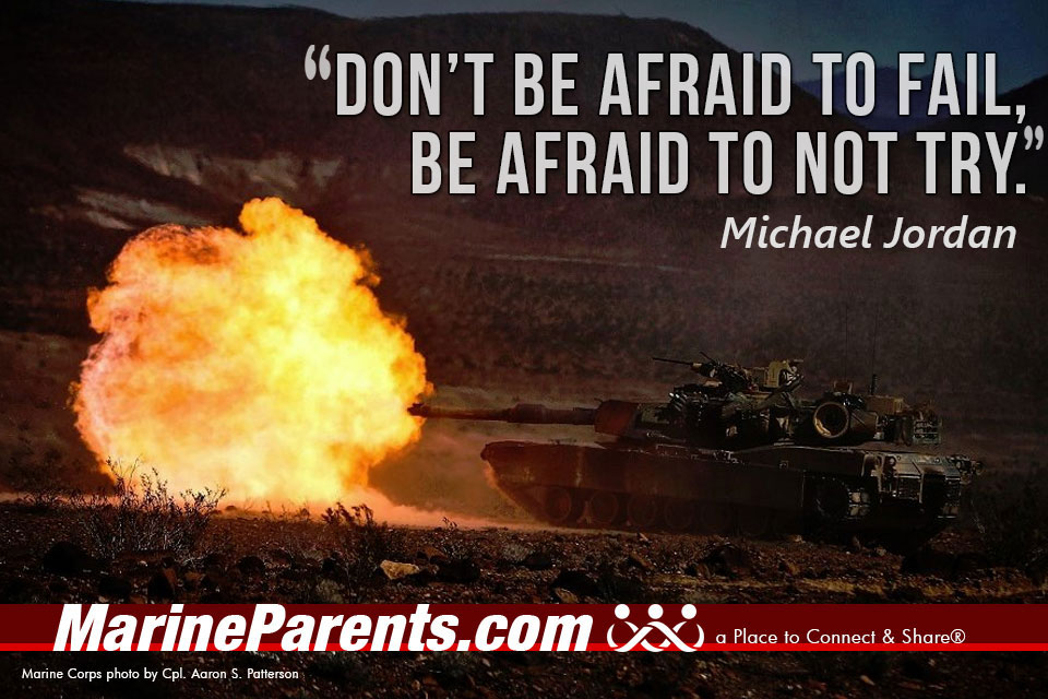 MarineParents.com USMC don't be afraid to fail