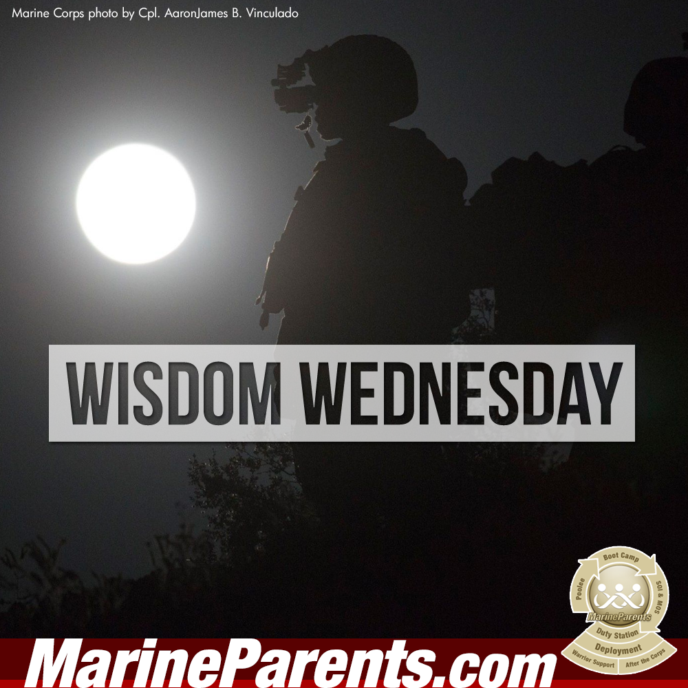 MarineParents.com USMC wisdom wednesday #WISDOMWEDNESDAY