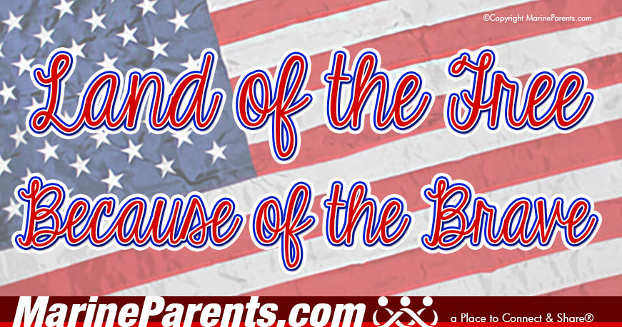 MarineParents.com patriotic land of free