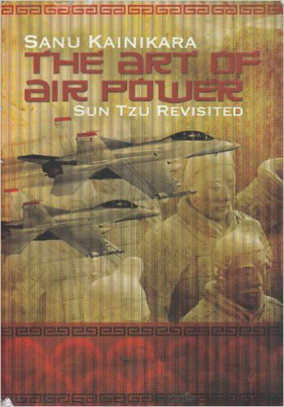 The Art of Airpower, Sun Tzu Revisited